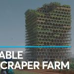 This Incredible Skyscraper could Help Feed the World